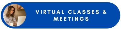Virtual Classes and Meetings