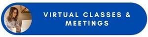 Virtual Classes and Meetings